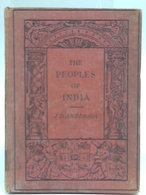The people of India by J D Anderson