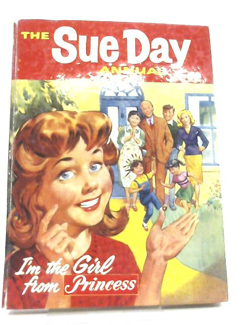 The Sue Day Annual By Anon