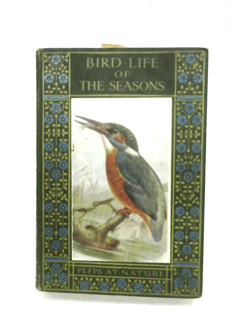 Bird Life Of The Seasons By W. Percival Westell
