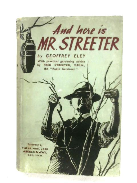 And Here Is Mr. Streeter By Geoffrey Eley