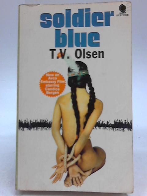 Soldier Blue By T. V. Olsen