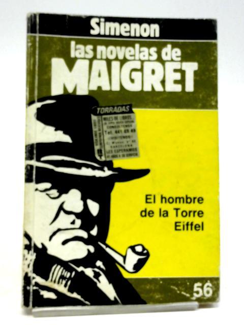 El Hombre De La Torre Eiffel By Georges Simenon
