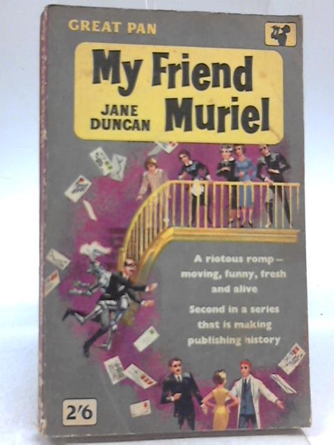My Friend Muriel By Jane Duncan