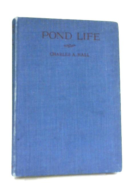 Pond Life By Charles A. Hall