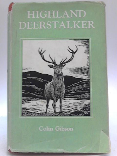 Highland Deer Stalker By Colin Gibson