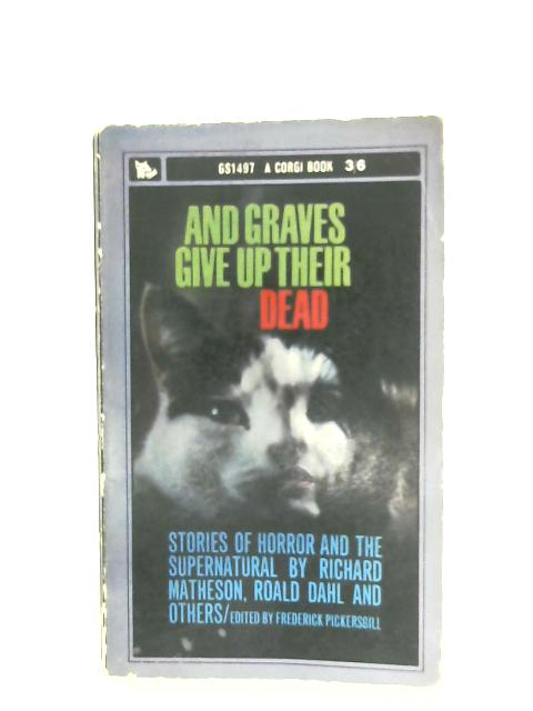 And Graves Give Up Their Dead By Frederick Pickersgill