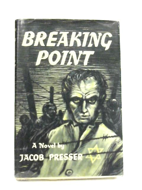 Breaking Point by Jacob Presser