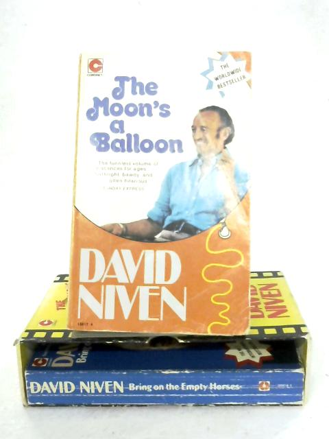 The Moon's A Balloon & Bring On The Empty Horses By David Niven