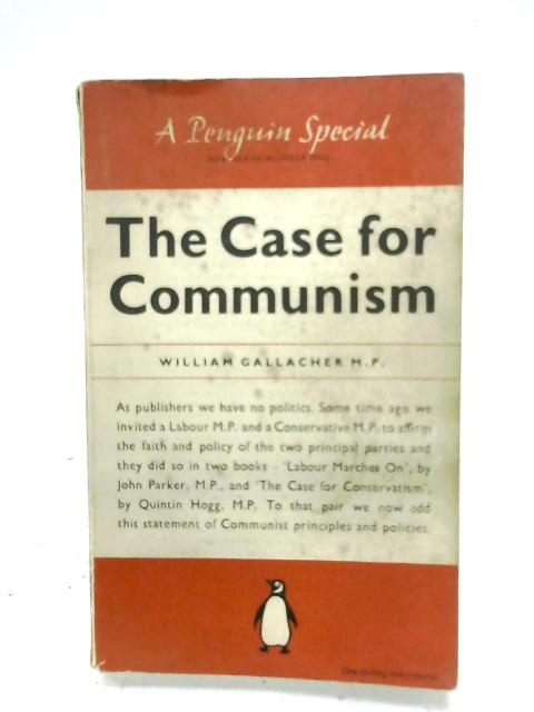 The Case For Communism by William Gallacher