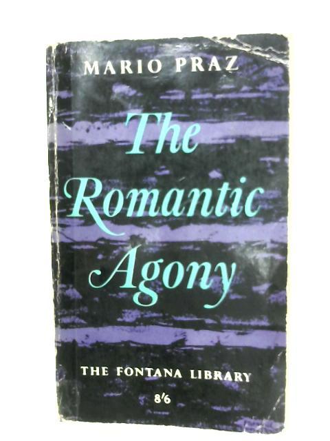 The Romantic Agony by Mario Praz