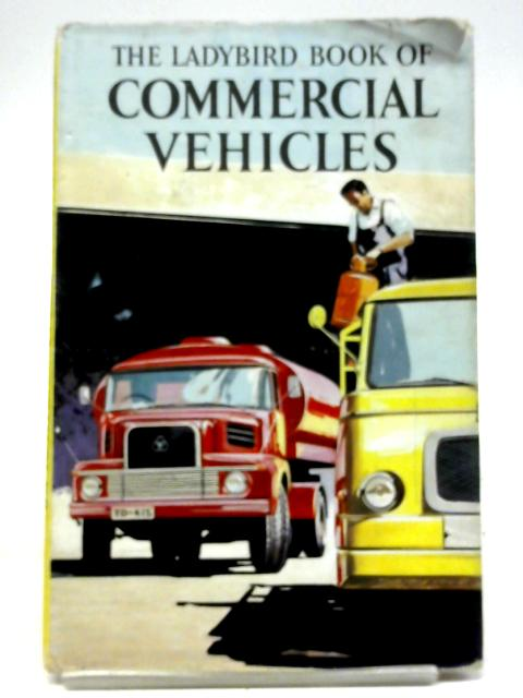 The Ladybird Book of Commercial Vehicles By David Carey