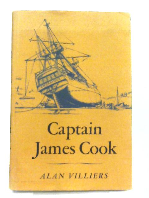 Captain James Cook By Alan Villiers