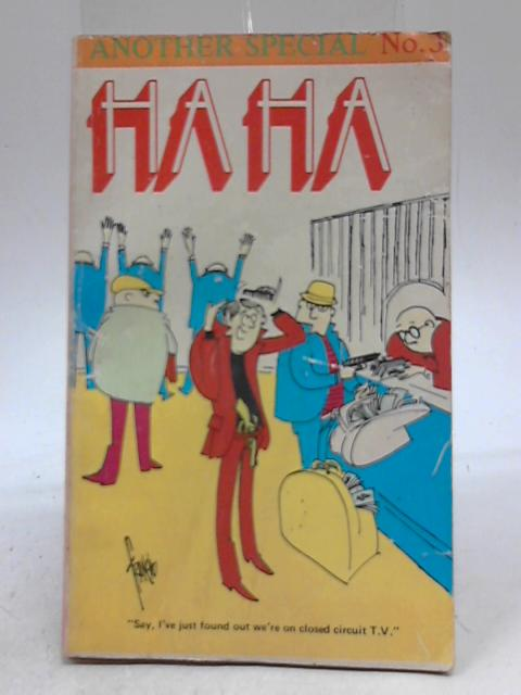 Ha Ha - Another Special No. 3 By J D Sheffield