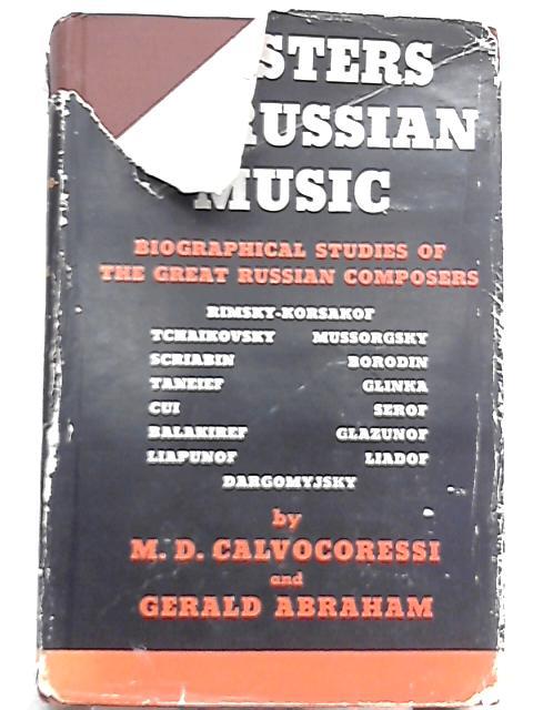 Master of Russian Music By M. D Calvocoressi, Gerald Abraham