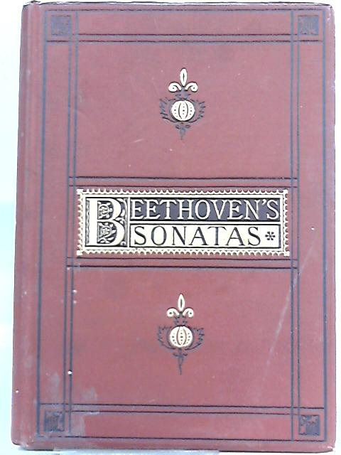 Sonatas for the Pianoforte, Composed By L. Van Beethoven By Agnes Zimmermann