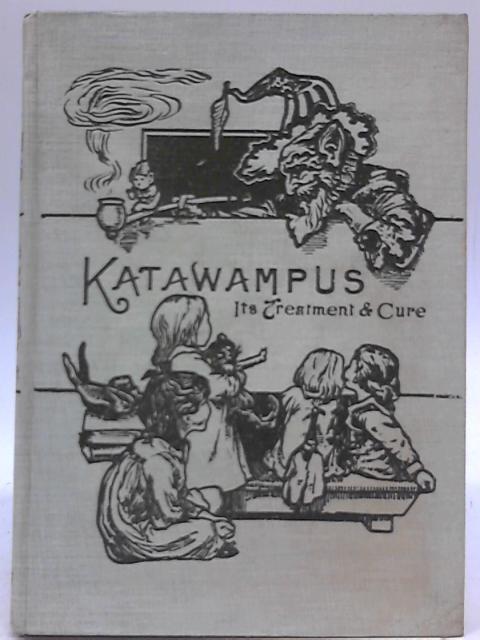 Katawampus, Its Treatment & Cure By Edward Abbott Parry