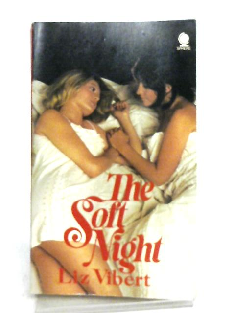 The Soft Night by Liz Vibert