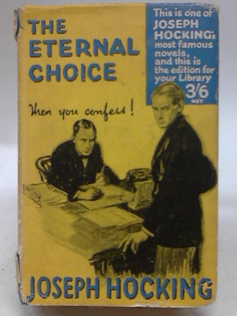 The Eternal Choice By Joseph Hocking