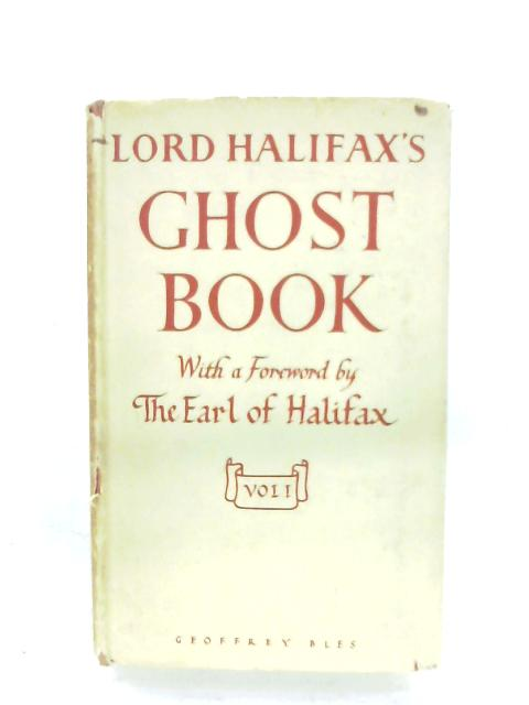 Lord Halifax's Ghost Book: Volume One By Charles Lindley