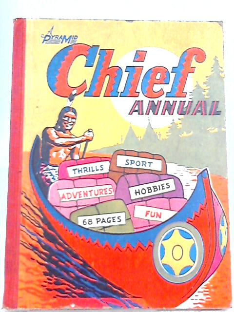 Chief Annual By Unknown Author
