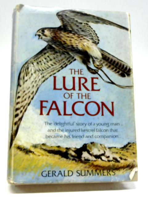 The Lure of the Falcon By Gerald Summers