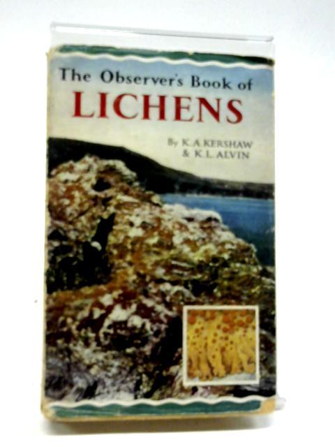 Observer's Book of Lichens (Observer's Pocket S.) by K.L. Alvin