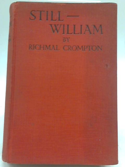 Still William By Richmal Crompton
