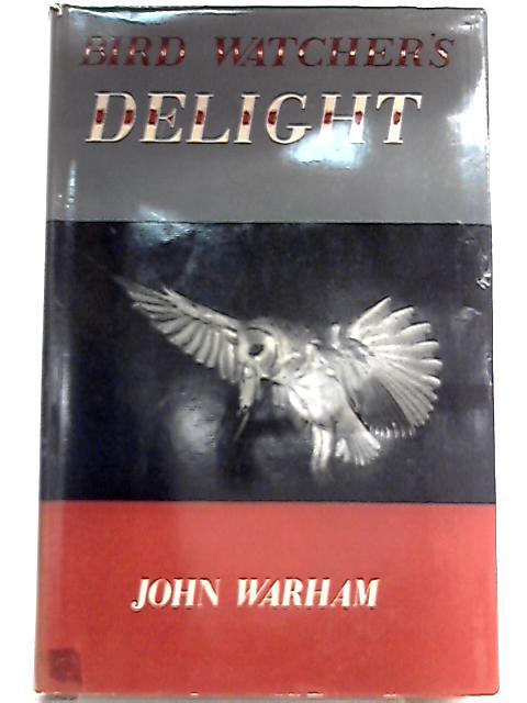 Bird-Watcher's Delight by John Warham