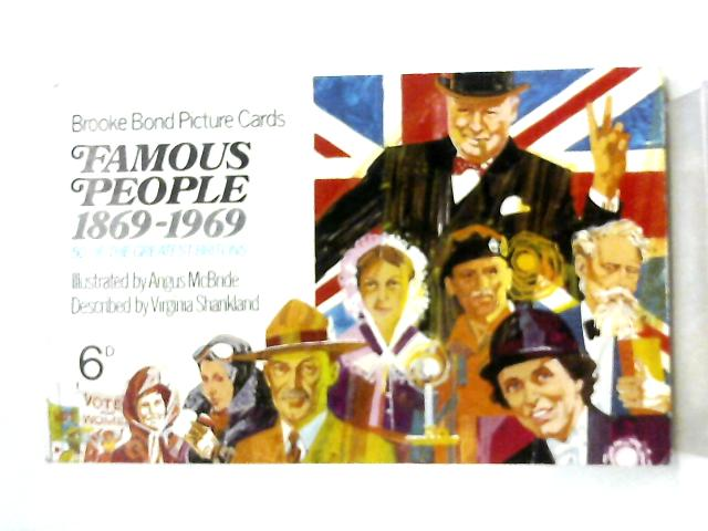 Famous People 1869-1969 by Virginia Shankland