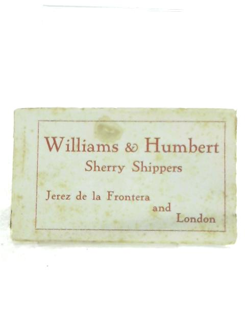 Williams & Humbert: Sherry Shippers By Anon