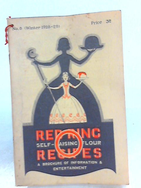Red Ring Self-Raising Flour Recipes. No. 8 (Winter 1928-9) by