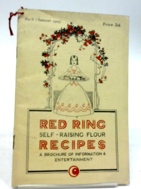 Red Ring Self-Raising Flour Recipes. No. 9 (Summer 1929) By Unstated