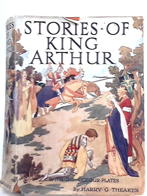 Stories of King Arthur By Blanche Winder