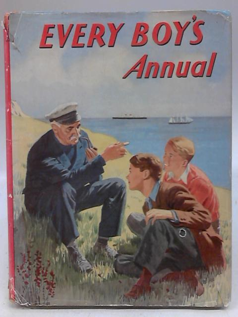 Every Boy's Annual By Various