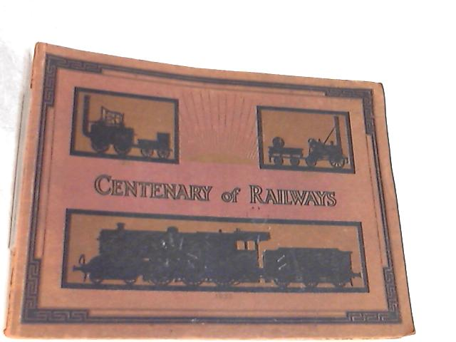 Centenary of Railways By Unknown Author