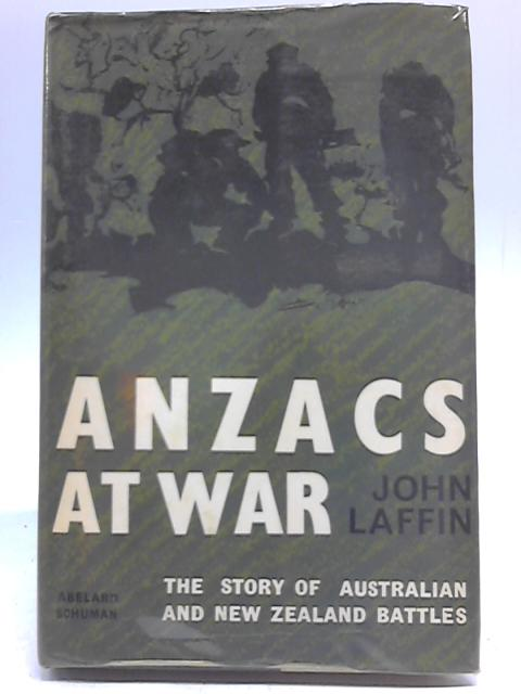 Anzacs At War By John Laffin