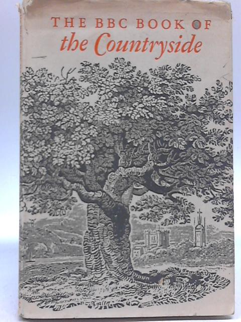 The BBC Book of the Countryside By Arthur Phillips
