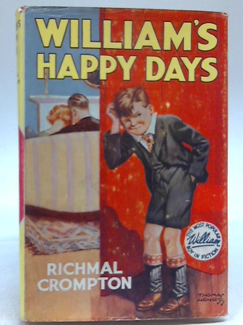 William's Happy Days By Richmal Crompton