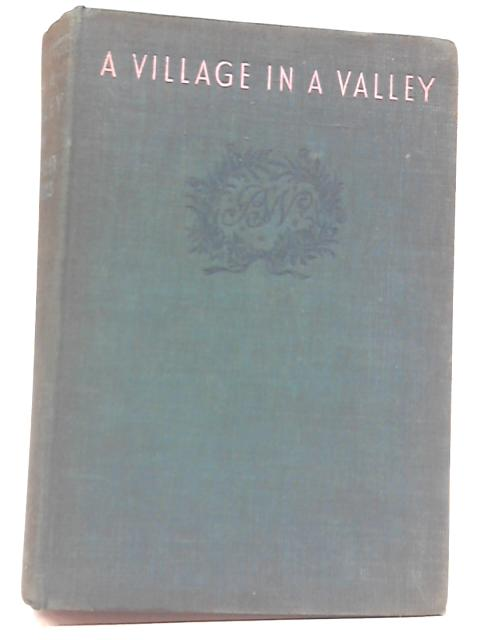 A Village In A Valley By Beverley Nichols