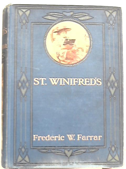St. Winifred's By Frederic W. Farrar