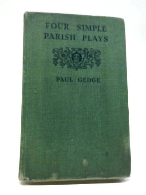 Four Simple Parish Plays By Paul Gedge