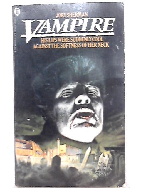 Vampire By Jory Sherman