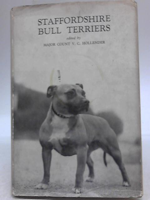 Staffordshire Bull Terriers By Major Count V. C. Hollender