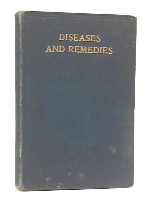 Diseases and Remedies by Physicians and Pharmacists