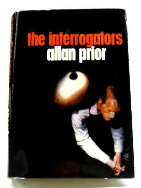 The Interrogators By Allan Prior