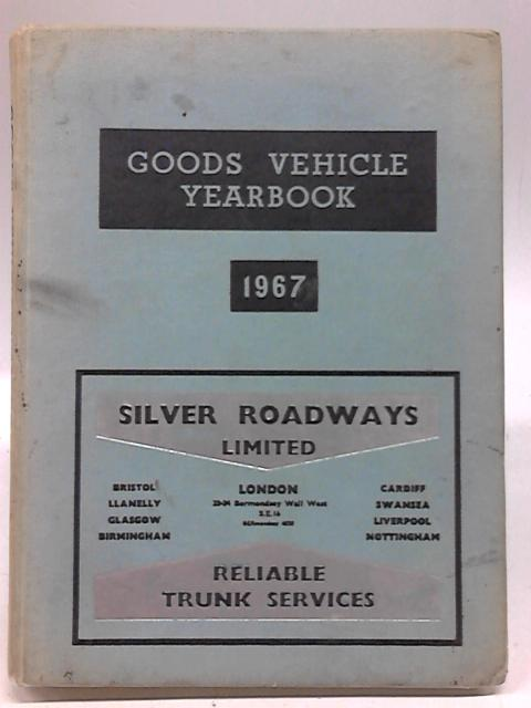 Goods Vehicle Yearbook 1967 By Anon