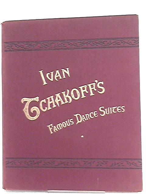 Famous Danse Suites Vol. 1 By Ivan Tchakoff