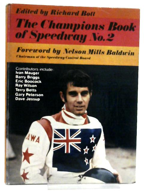 The Champions Book of Speedway No. 2 By Richard Bott
