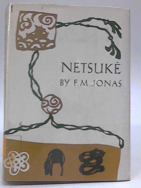 Netsuke by F M Jonas