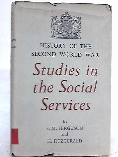 Studies in the Social Services by Sheila Ferguson, Hilde Fitzgerald